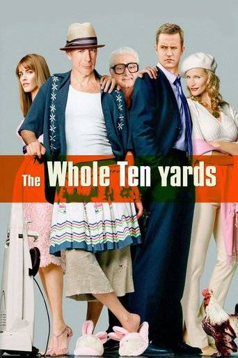 The Whole Ten Yards (2004) tainies online oipeirates