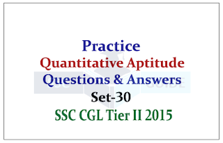 SSC CGL Mains-Quantitative Aptitude Practice Questions With Solutions