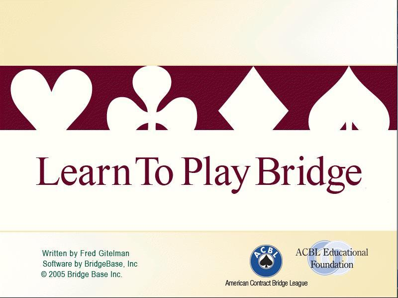 Learn the Game of Bridge from the Pros.