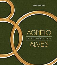 AGNELO ALVES - 8 DÉCADAS