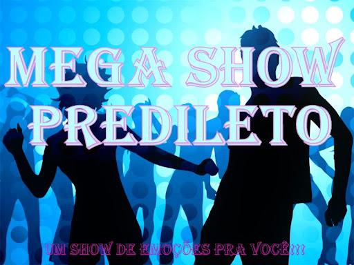 Mega Show Predileto