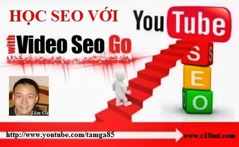 Youtube SEO Playlist Full - Tài liệu học SEO cơ bản trên Youtube Tâm Gà