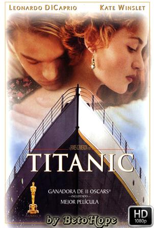 Titanic [1080p] [Latino-Ingles] [MEGA]