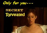 Only for you...secret revealed!