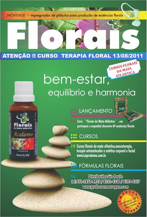 Seja um Terapeuta Floral ; Curso de Floral dia 13/08/2011