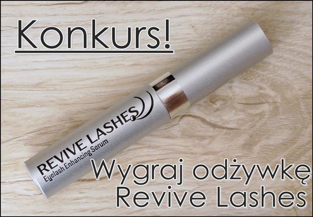 Genialne efekty dzięki odżywce Revive Lashes | KONKURS - wygraj odżywkę! :)