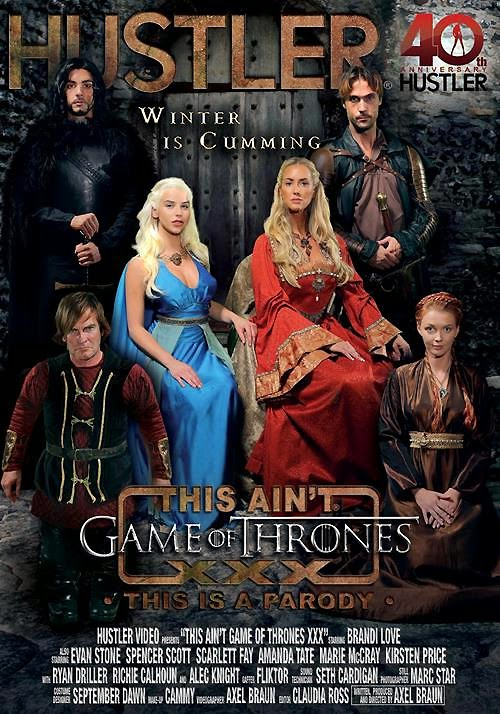 This Ain't Game Of Thrones : This Is A Parody  2014 Hustler