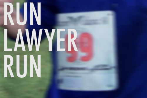 Run Lawyer Run!