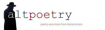 altpoetry - The official site for Stone Bryson