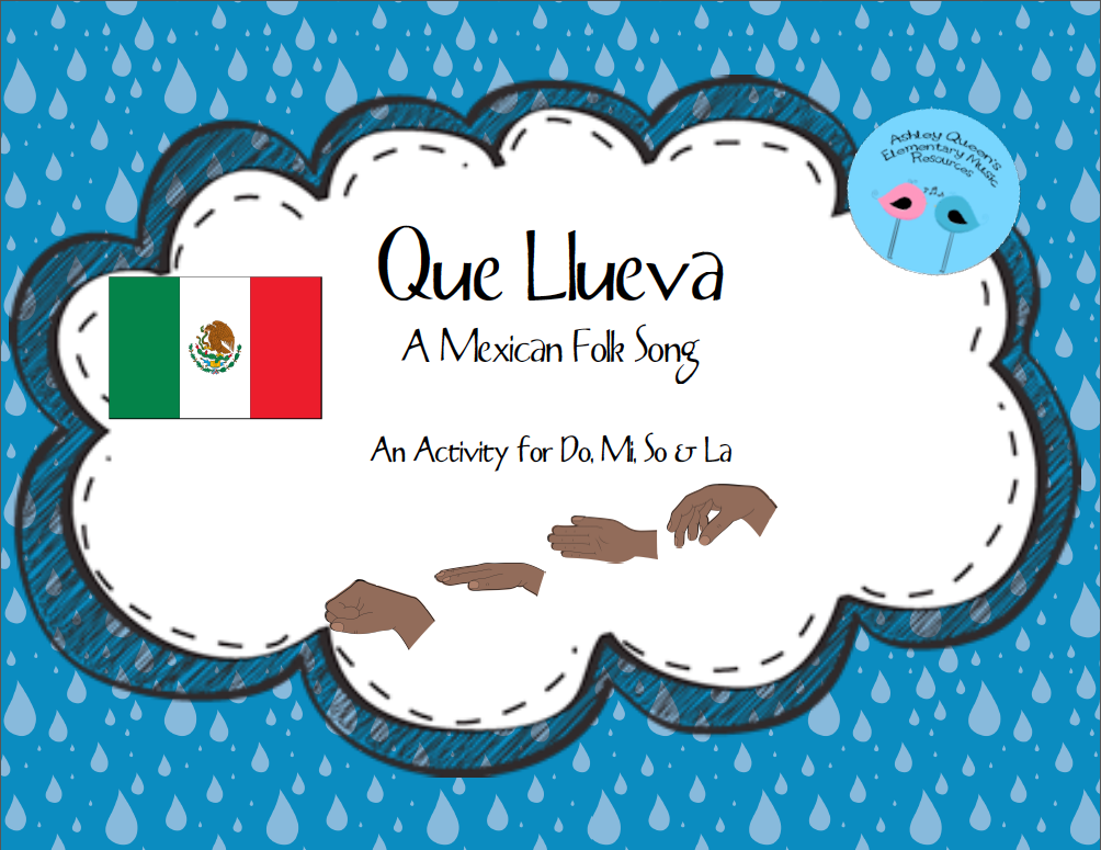 https://www.teacherspayteachers.com/Product/Que-Llueva-A-Mexican-Folk-Song-1745132