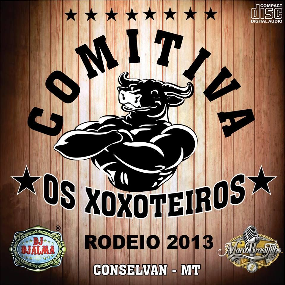 Dj Djalma - Comitiva Os Xoxoteiros 2013