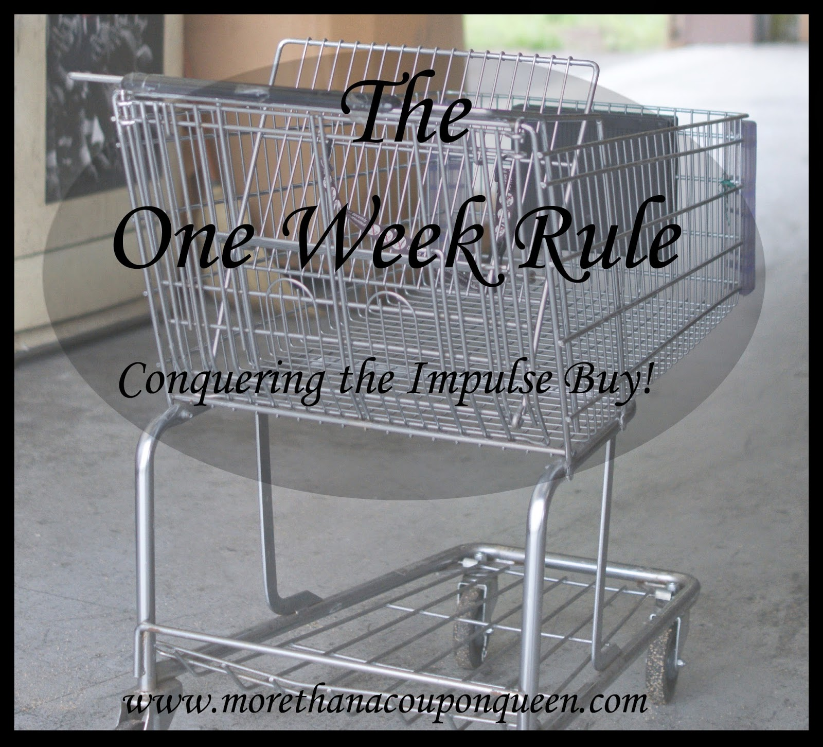 The One Week Rule - Conquering Impulse Buys