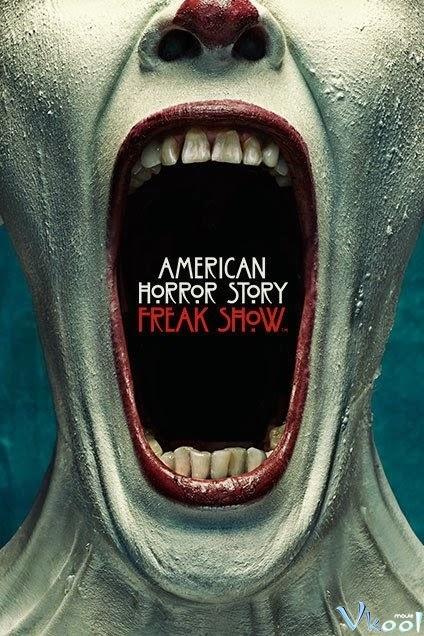 Phim Ngôi Nhà Ma Ám Phần 4 - American Horror Story Season 4: Freak Show