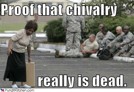 """define chivalry in dating Part 1: the history by kris wolfe on july 18, 2013 in dating , history """"chivalry"""" conjures up an image of a man in a top hat from the 1800's laying his coat over a puddle so his lady won't have to get her shoes wet."""