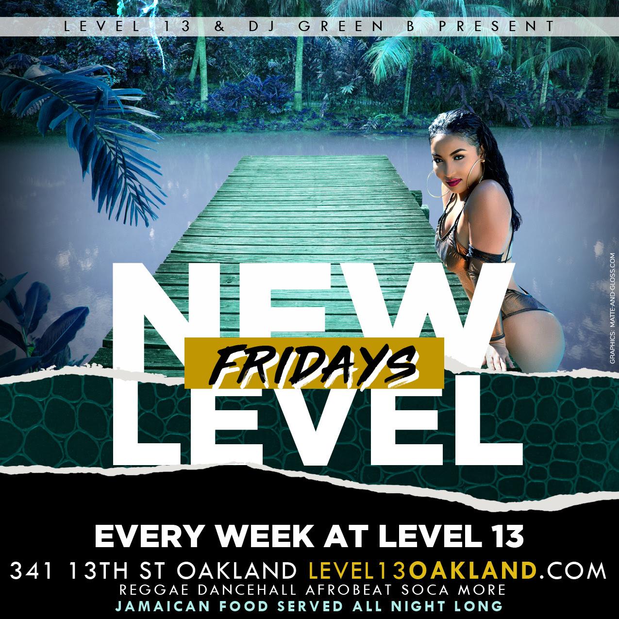New Level Fridays