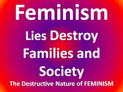 Feminism Lies Destroy Families &amp; Society