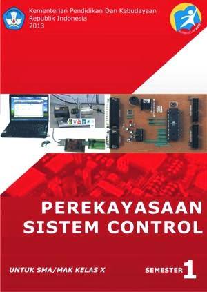 http://bse.mahoni.com/data/2013/kelas_10smk/Kelas_10_SMK_Perekayasaan_Sistem_Control_1.pdf