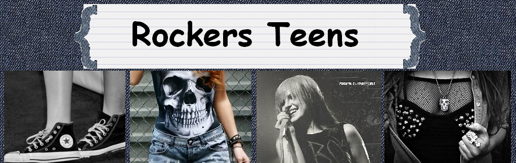 ROCKERS TEENS // Blog Official