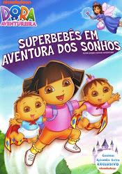 Baixe imagem de Dora A Aventureira: Superbebês Em Aventura dos Sonhos (Dublado) sem Torrent