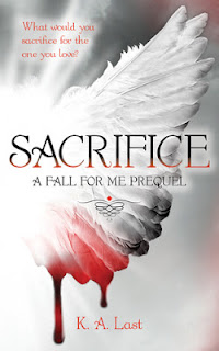 Sacrifice by K.A. Last