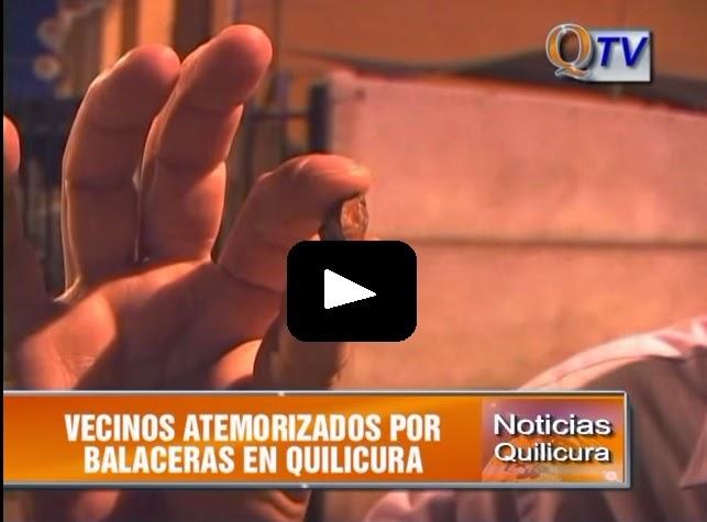 VECINOS ATEMORIZADOS POR BALACERAS EN QUILICURA