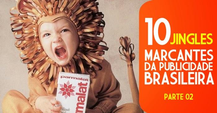 Segunda seleção com jingles famosos da publicidade brasileira.