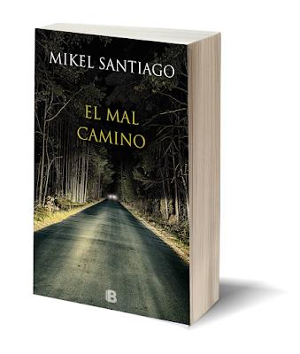 """""""El mal camino"""" de Mikel Santiago"""