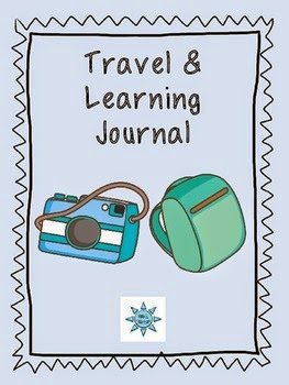 http://www.teacherspayteachers.com/Product/Travel-Learning-Journal-1188303