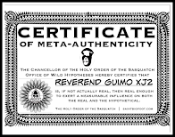 Certificate of Meta-Authenticity awarded by The Holy Order of the Sasquatch