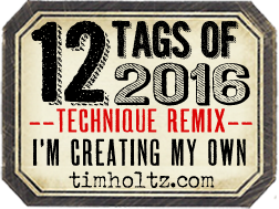 12 Tags of 2016 - Tim Holtz Blog