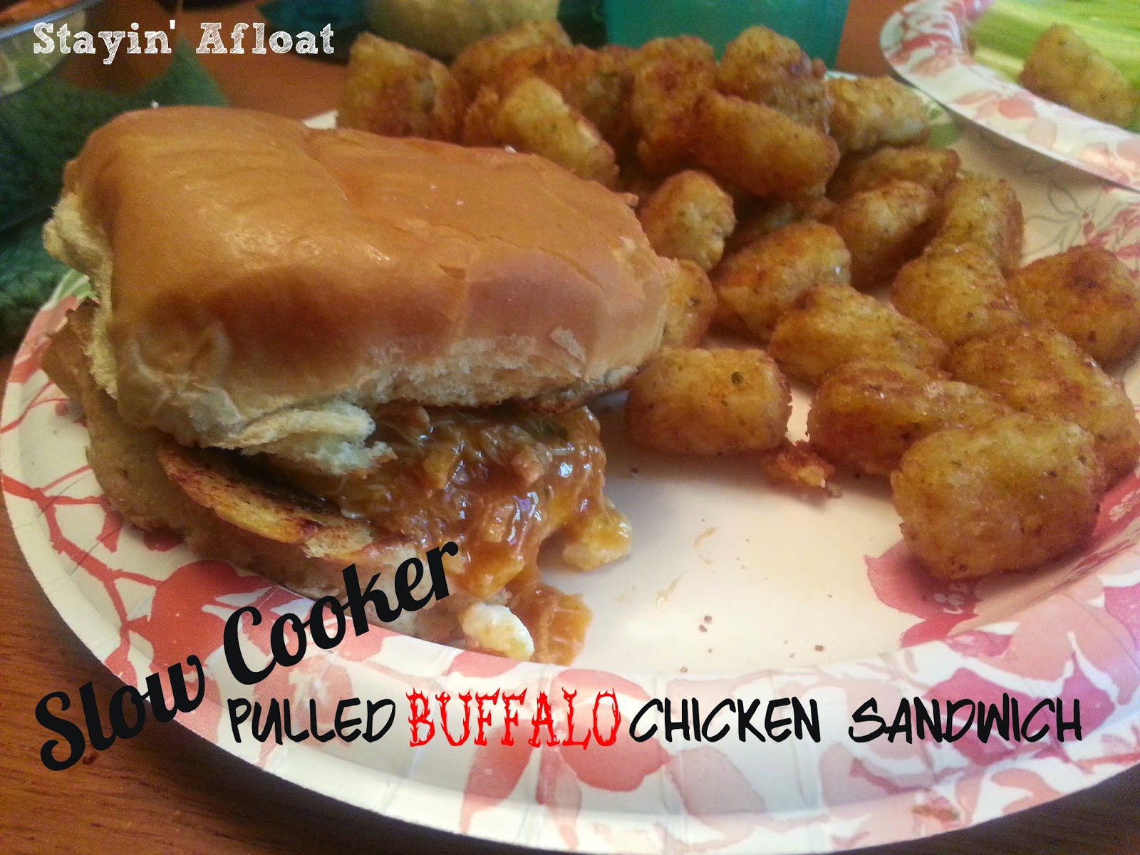 http://www.stayin-afloat.com/p/pulled-buffalo-chicken-sandwich.html