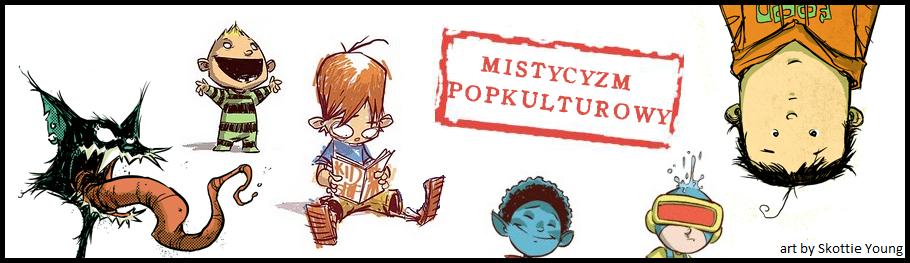 http://mistycyzmpopkulturowy.blogspot.com/