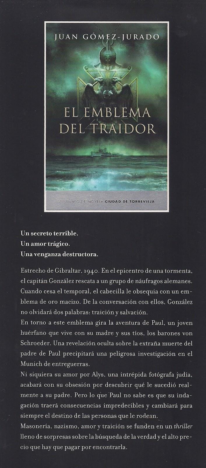 Así comienza El emblema del traidor, el libro con el que Juan Gómez-Jurado  (Madrid, 1977) ganó el Premio Internacional de Novela Ciudad de Torrevieja.