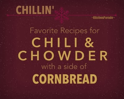 Favorite Chili & Chowder Recipes with a Side of Cornbread, a recipe collection from Kitchen Parade.