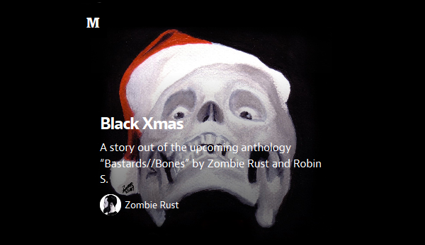 https://medium.com/@zombierust/black-xmas-148ad16c3739