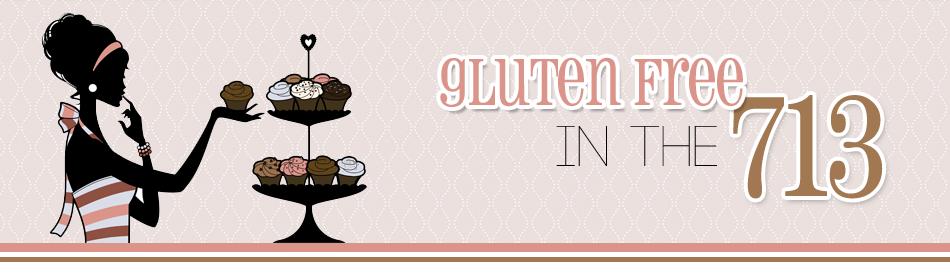 Gluten Free in the 713