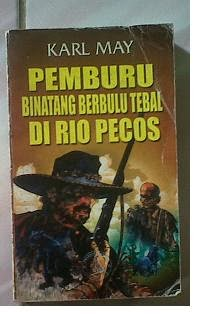 Novel Pemburu Binatang Berbulu Tebal di Rio Pecos Karl May