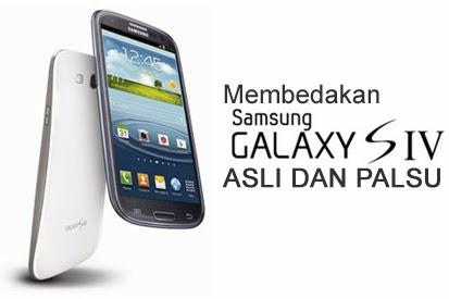 adalah beberapa Tips dan Cara Membedakan Samsung Galaxy S4 Asli dan ...