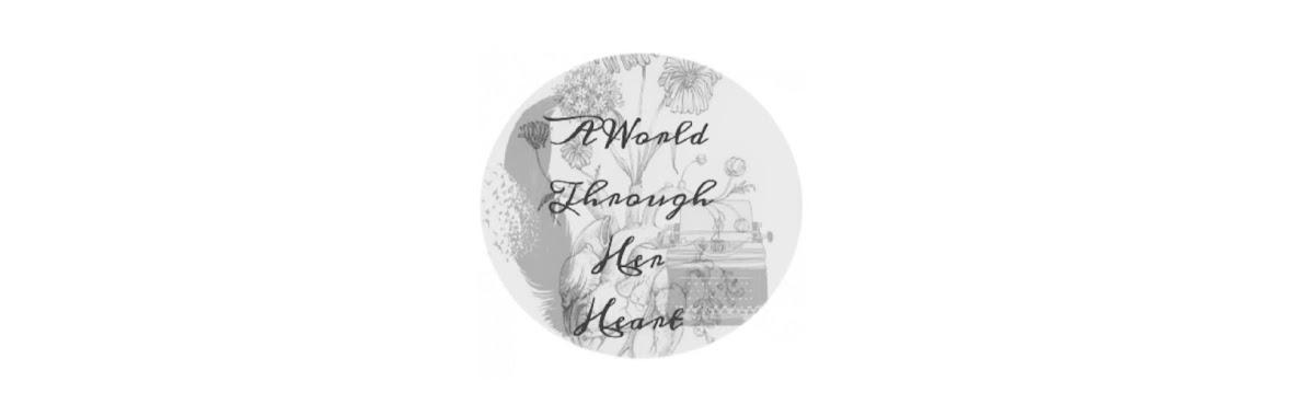 A World Through Her Heart