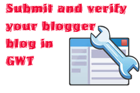 add and verify blogger blog in google webmaster
