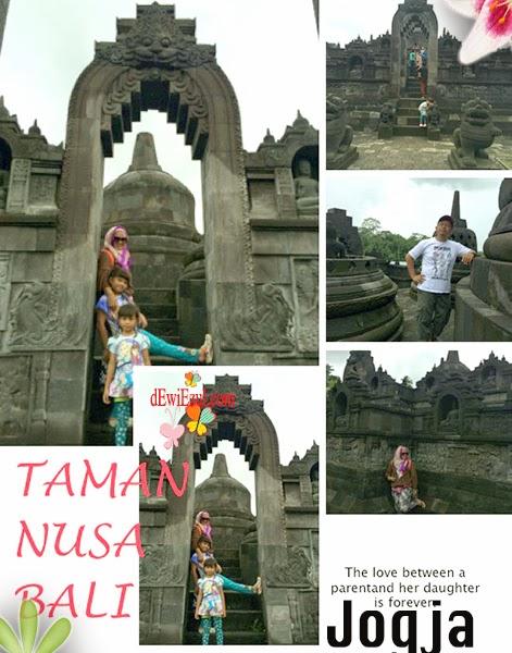 jogja bali,jalan jalan ke Taman Nusa bali bersama anak