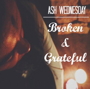 explanation of ash wednesday; what does ash wednesday mean to you