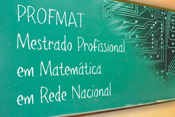 PROFMAT - Mestrado profissional em Matemática