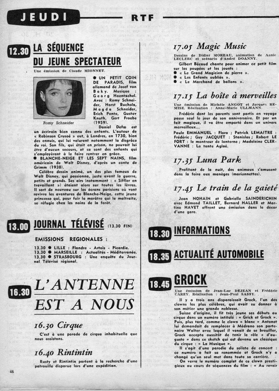 ... Romy Schneider movie, Un Petit coin de paradis. No more details were  given other than an announcement for the return of Blanche-Neige et les  Sept Nains ...