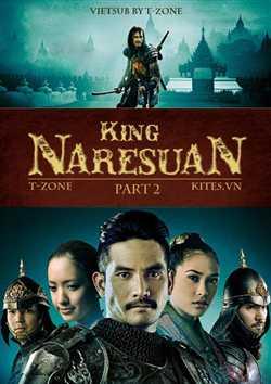 Vua Naresuan 2: Giành Lại Chủ Quyền