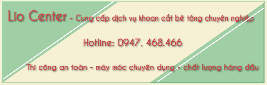 khoan cắt bê tông hà nội giá rẻ. 0947.468.466