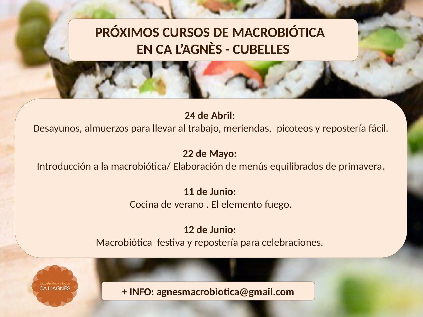 Cursos Macrobiótica Primavera 2016 en Ca l'Agnès - Cubelles