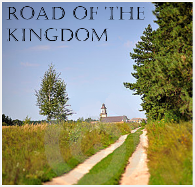 Road of the Kingdom