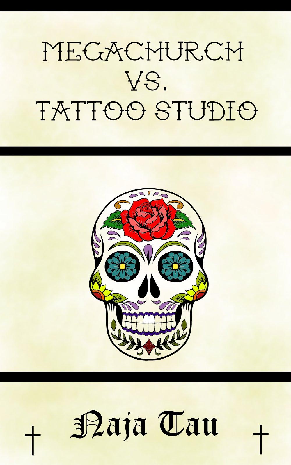Megachurch Versus Tattoo Studio