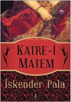 KATRE-İ MATEM, İskender Pala